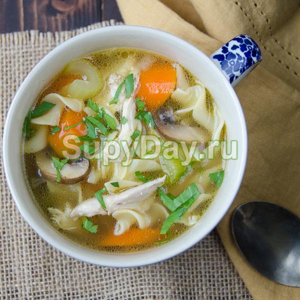 Суп куриный с грибами и лапшой